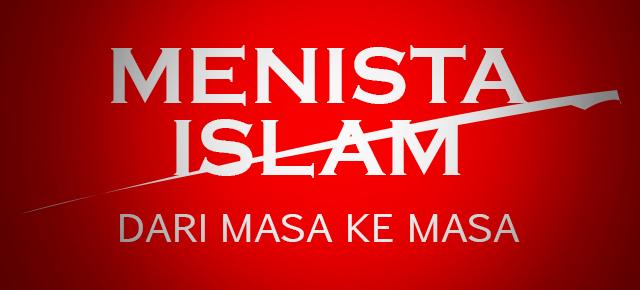 Menista Islam dari Masa ke Masa