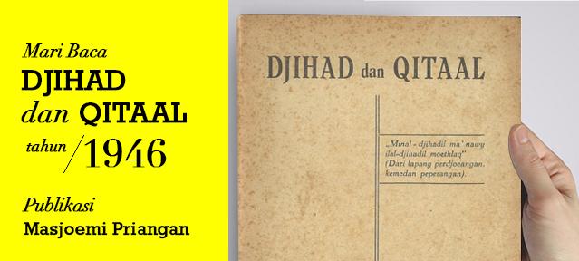 Djihad dan Qitaal - Masjoemi Priangan (1946)